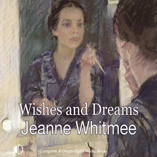 Wishes and Dreams audiobook cover art
