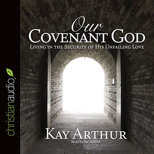 Our Covenant God audiobook cover art