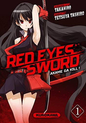 Red Eyes Sword - Akame ga Kill ! - tome 01 (1)