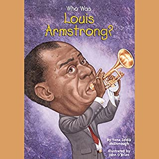 Who Was Louis Armstrong? audiobook cover art