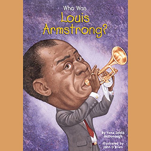Who Was Louis Armstrong? Titelbild