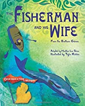 The Fisherman and His Wife: from the Brothers Grimm (Once Upon a Time in Michigan)