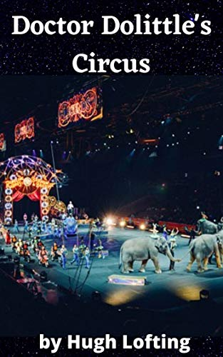 Doctor Dolittle's Circus (English Edition)