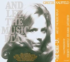 And Let the Music Replay by Greetje Kauffeld (2006-01-01)