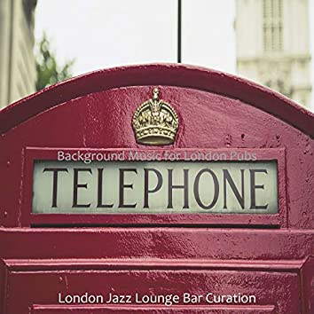 Background Music for London Pubs