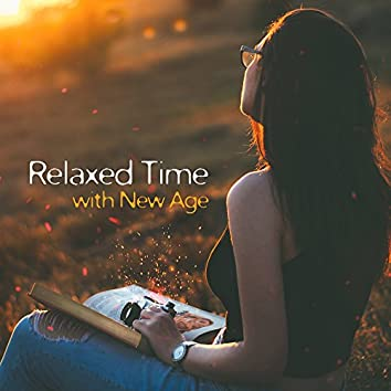Relaxed Time with New Age