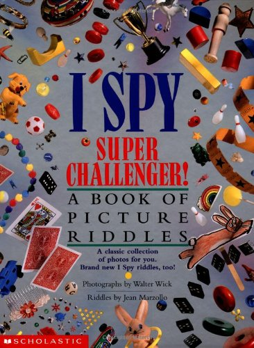 I Spy Super Challenger!: A Book of Picture Riddlesの詳細を見る