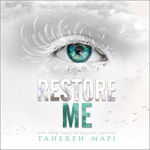 Restore Me     Shatter Me, Book 4              By:                                                                                                                                 Tahereh Mafi                               Narrated by:                                                                                                                                 Kate Simses,                                                                                        James Fouhey                      Length: 8 hrs and 39 mins     4 ratings     Overall 4.5