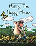 Harry The Happy Mouse: Teaching children to be kind to each other. (2)