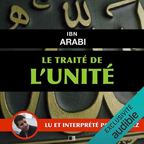 Le traité de l'unité audiobook cover art