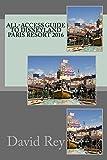 All-Access Guide to Disneyland Paris Resort 2016 (English Edition)