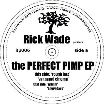 The Perfect Pimp