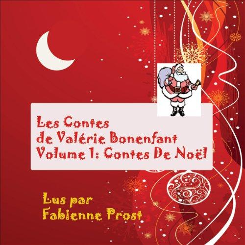 Couverture de Contes de Noël (Les Contes de Valérie Bonenfant 1)