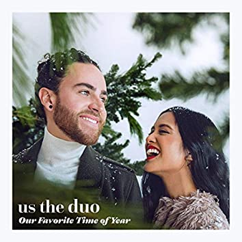 Our Favorite Time of Year (Deluxe Edition)