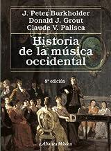 Historia de la musica occidental / A History of Western Music (Spanish Edition) by J. Peter Burkholder (2011-11-02)