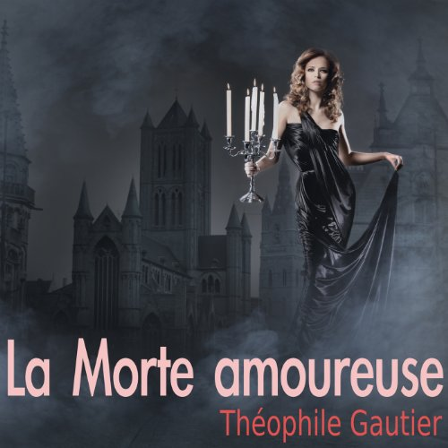 La Morte amoureuse audiobook cover art