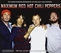 Maximum Red Hot Chili Peppers by RED HOT CHILI PEPPERS (2006-08-08)