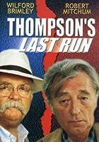 Thompson's Last Run [DVD]