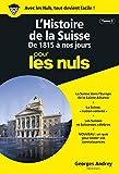 Histoire de la Suisse Poche Pour les Nuls (L') Tome2
