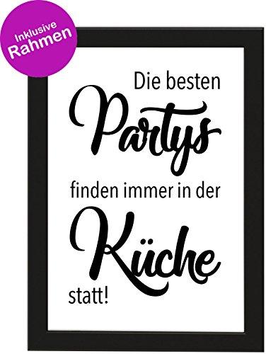 PICSonPAPER Poster DIN A4 Die besten Partys Finden Immer in der Küche statt!, gerahmt mit schwarzem Bilderrahmen, Poster mit Rahmen (Küchenparty)