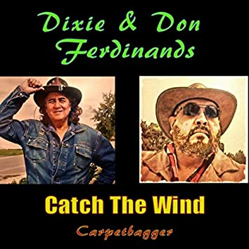 Catch the Wind (Carpetbagger) [feat. Don Ferdinands]