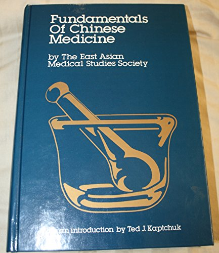 Fundamentals of Chinese Medicine (English and Chinese Edition)