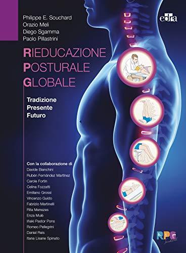 La rieducazione posturale globale. Tradizione, presente, futuro