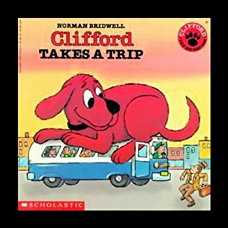 Clifford Takes a Trip audiobook cover art