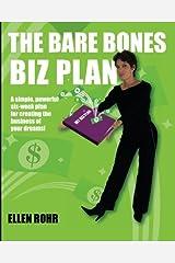 The Bare Bones Biz Plan: Six Weeks to an Extraordinary Business by Ellen Rohr (2010-12-16) Paperback