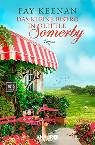 Das kleine Bistro in Little Somerby: Roman (Die Little-Somerby-Serie 2)