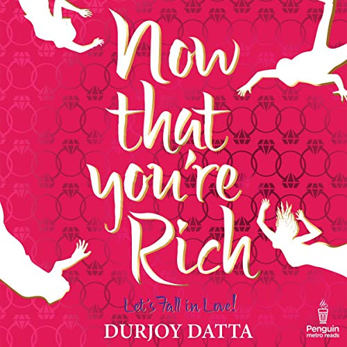 Now That You're Rich audiobook cover art