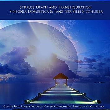 Strauss Death and Transfiguration, Sinfonia Domestica & Tanz der Sieben Schleier