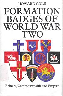 Formation Badges of World War 2: Britain, Commonwealth and Empire
