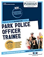 Park Police Officer Trainee (Career Examination)
