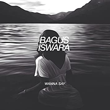 Wanna Say