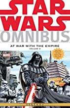 Star Wars Omnibus: At War With The Empire Vol. 2 (Star Wars: The Rebellion)