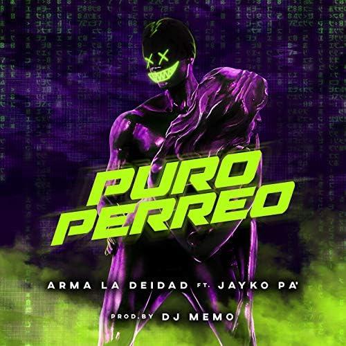 Arma La Deidad feat. Jayko Pa