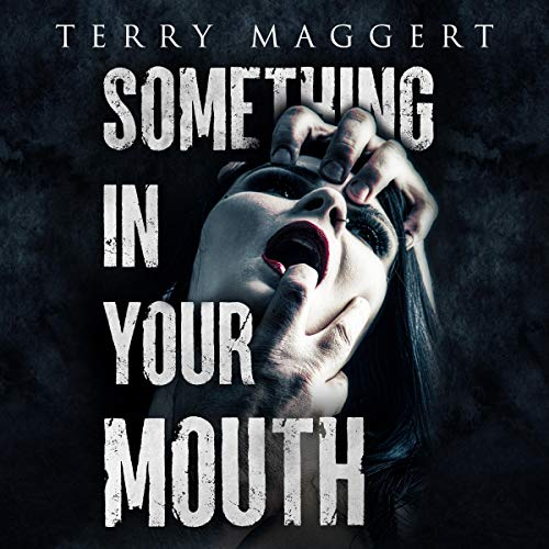 Something in Your Mouth cover art