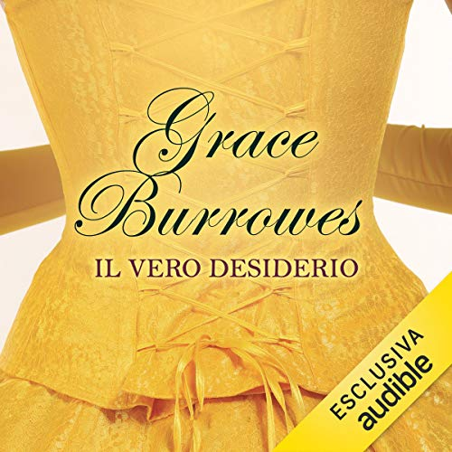 Il vero desiderio     True gentlemen 2              By:                                                                                                                                 Grace Burrowes                               Narrated by:                                                                                                                                 Daniele Barcaroli                      Length: 12 hrs and 24 mins     Not rated yet     Overall 0.0