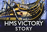 The HMS Victory Story (Story Series) - Christopher John