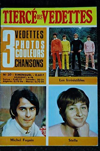 Le tiercé des Vedettes n°30 1969 05 Michel Fugain Stella Les Irrésistibles