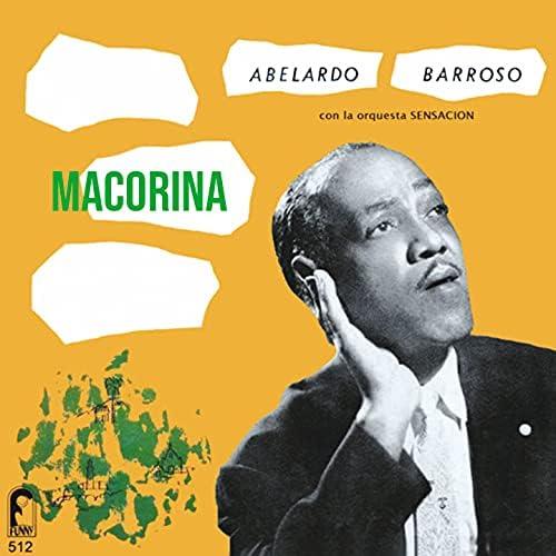 Abelardo Barroso & La Orquesta Sensación