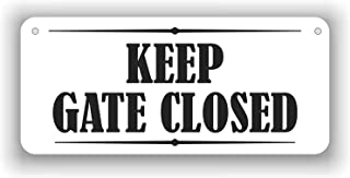 MySigncraft Keep GATE Closed Sign in Aluminum - 4