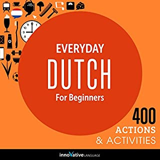 Everyday Dutch for Beginners - 400 Actions & Activities audiobook cover art