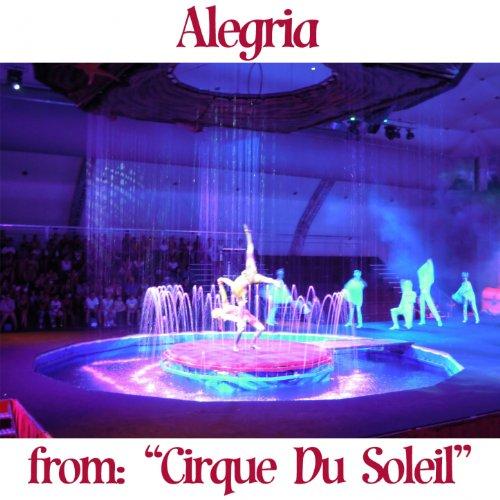 Alegrìa (From'' Cirque du Soleil'')