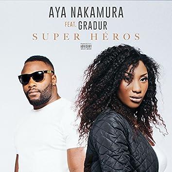 Super héros (feat. Gradur)
