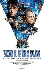 Valérian Et La Cité Des Mille Planètes - Roman du film de Christie Golden
