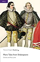 Penguin Readers: Level 5 MORE TALES FROM SHAKESPEARE (Penguin Readers, Level 5)