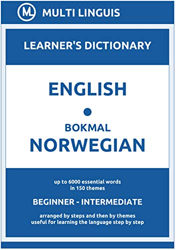 English-Bokmål Norwegian (the Step-Theme-Arranged Learner's Dictionary, Steps 1 - 4) (Bokmål Norwegian Language) (English Edition)