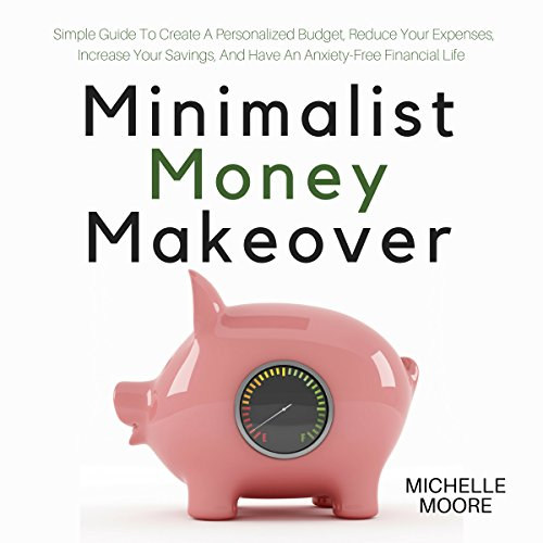 Minimalist Money Makeover audiobook cover art